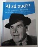 Al zo oud?! Boekje met grappige citaten over ouder worden