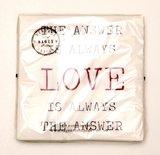The answer is always LOVE (servetten)_