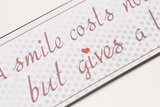 A Smile costs nothing_