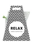 Thee, relax have a cup of tea