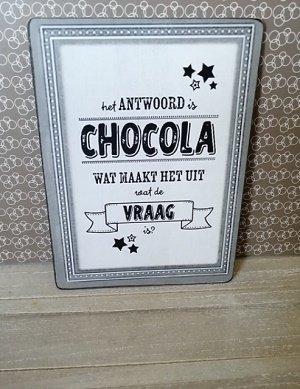Bordje, het antwoord is chocola