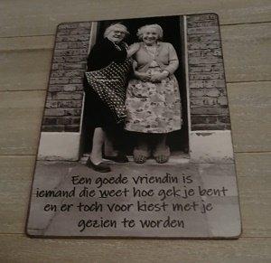 Bordje, Een goede vriendin is iemand...