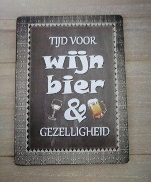 Bordje, Tijd voor wijn, bier.....