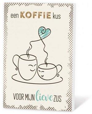 Een koffie kus voor mijn lieve zus (Koffie in een kaartje)