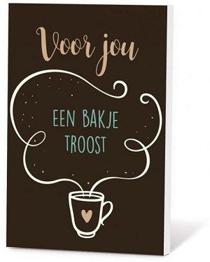 Voor jou, een bakje troost (Koffie)