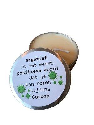 Kaars, Negatief is het meest positieve woord dat je kan horen tijdens corona