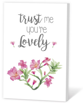 Trust me you're lovely (Zaadjes)