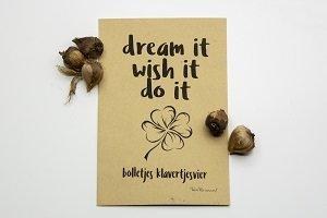Dream it, wish it, do it (klavertje vier)