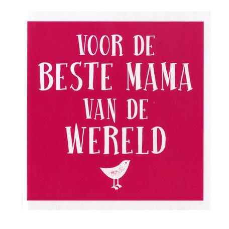 Voor de beste mama van de wereld