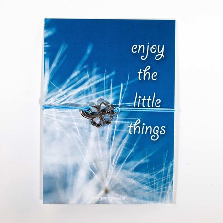 Enjoy the little things (met armbandje)
