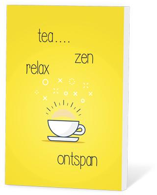 Tea..zen relax ontspan (thee en een kaartje)