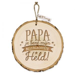 Boomschijf, Papa je bent mijn allergrootste held!