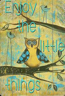 bordje enjoy the little things