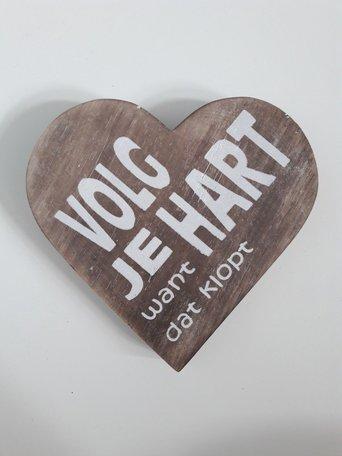 Volg je hart want dat klopt