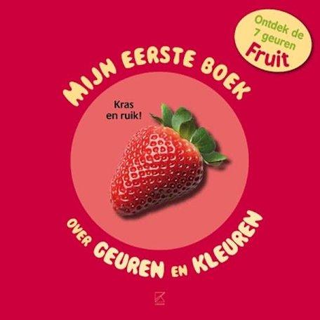 Mijn eerste boek over geuren en kleuren, fruit