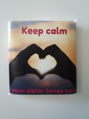 Chocolade, Keep Calm your sister loves you