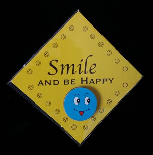Attentie kaartje, Smile and be Happy