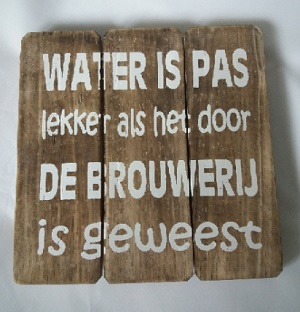 Water is pas lekker....