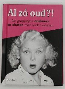 Al zo oud?! Boekje over ouder worden.