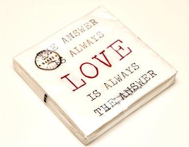 The answer is always LOVE (servetten)