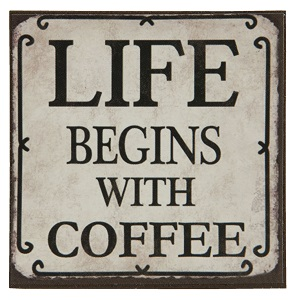 Life begins with coffee, magneet