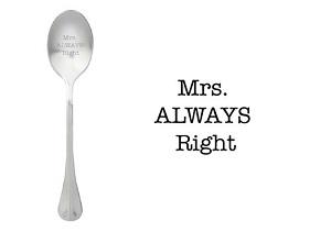 Mrs always right, lepel