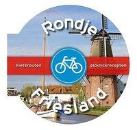 Rondje Friesland, fietsroutes en picknickrecepten