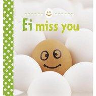 Ei miss you