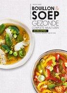 Bouillon en soep, gezonde complete maaltijden