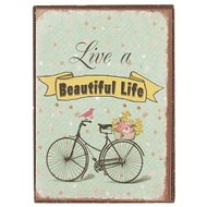 Magneet, live a beautiful life