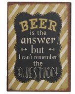 Beer is the answer..., magneet