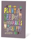 Plant-a-seedof-what-makes-you-happy-(zaden-en-een-kaartje)