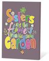 Sisters-are-the-flowers-from-the-same-garden-(zaden-en-een-kaartje)