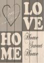 Love, home sweet home