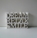 Hout, dream relax smile